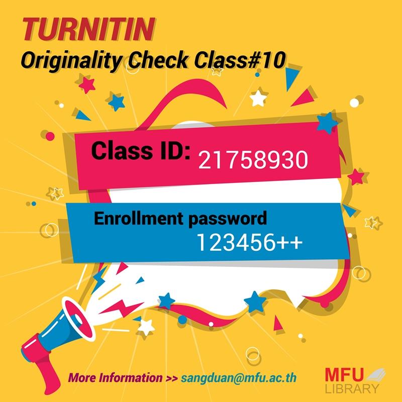 รหัสการเข้าใช้งาน Turnitin Originality Check Class#10 – MFU Library